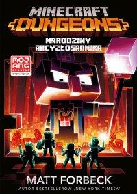 Minecraft. Dungeons - Matt Forbeck