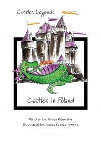 Castles Legends: Castles in Poland - Kinga Kijewska