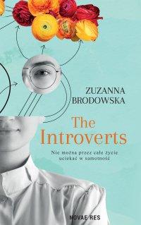 The Introverts - Zuzanna Brodowska