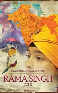 Rama Singh. Tom I - Ryszard Marian Mrozek