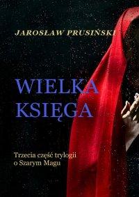 Wielka księga - Jarosław Prusiński