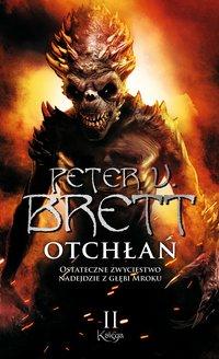 Otchłań – Księga 2 - Marcin Mortka, Peter V. Brett