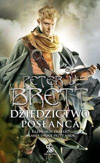Dziedzictwo Posłańca - Marcin Mortka, Peter V. Brett