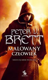 Malowany człowiek. Księga 1 - Marcin Mortka, Peter V. Brett