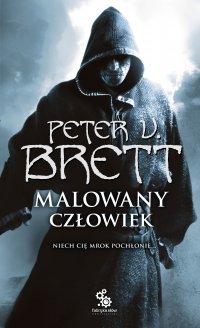 Malowany człowiek. Księga 2 - Marcin Mortka, Peter V. Brett