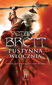 Pustynna włócznia. Księga 2 - Marcin Mortka, Peter V. Brett