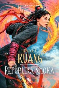 Republika Smoka - Rebecca Kuang