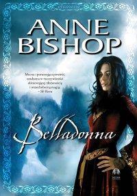 Belladonna. Efemera. Tom II - Anne Bishop