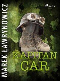 Kapitan Car - Marek Ławrynowicz