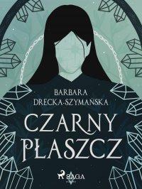 Czarny płaszcz - Barbara Drecka Szymańska