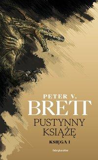 Pustynny książę. Księga 1 - Marcin Mortka, Peter V. Brett