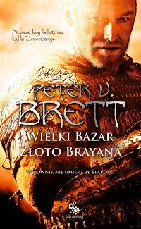 Wielki Bazar. Złoto Brayana - Marcin Mortka, Peter V. Brett