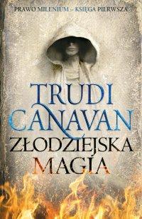 Złodziejska Magia. Księga Pierwsza. Prawo Milenium - Trudi Canavan