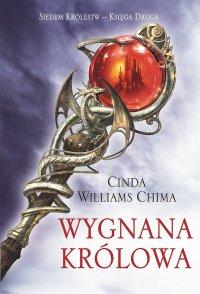 Wygnana Królowa. Księga II. Siedem Królestw - Cinda Williams Chima