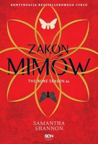 Czas Żniw. Tom 2. Zakon Mimów - Samantha Shannon