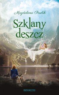 Szklany deszcz - Magdalena Pawlik
