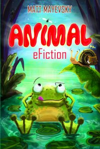 Animal eFiction - Matt Mayevsky