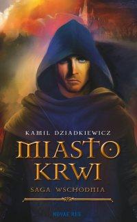 Miasto krwi - Kamil Dziadkiewicz