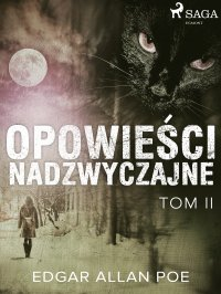 Opowieści nadzwyczajne - Tom II - Bolesław Leśmian, Edgar Allan Poe