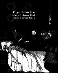 Skradziony list i inne opowiadania - Edgar Allan Poe