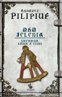 Srebrna Łania z Visby - Andrzej Pilipiuk, Andrzej Pilipiuk