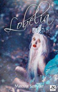 Lobelia - Mateusz Szmytke