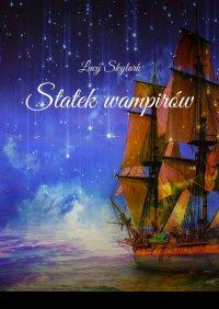 Statek wampirów - Lucy Skylark