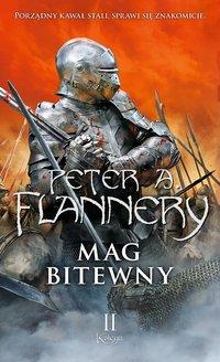 Mag bitewny. Księga 2 - Maciej Pawlak, Peter A. Flannery