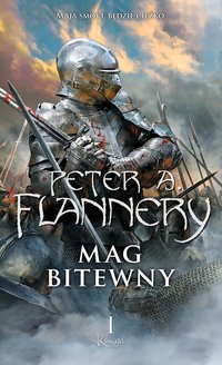 Mag bitewny. Księga 1 - Maciej Pawlak, Peter A. Flannery