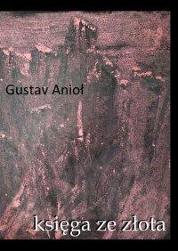 Księga zezłota - Gustav Anioł