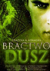 Bractwo Dusz#2 - Grażyna Adamska