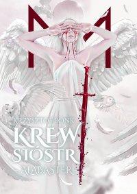 Krew sióstr. Alabaster - Krzysztof Bonk