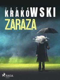 Zaraza - Jacek Krakowski