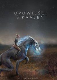 Opowieści zKaalen - Ewa Jarzembowska