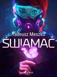 Świamać - Tadeusz Meszko