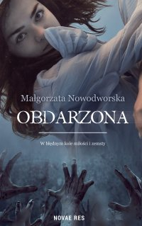 Obdarzona - Małgorzata Nowodworska