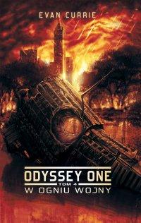 Odyssey One. Tom 4. W ogniu wojny - Evan Currie