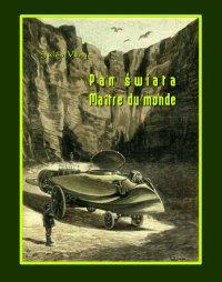 Pan świata. Maître du monde - Opracowanie zbiorowe , Jules Verne