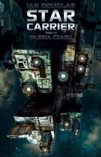 Star Carrier. Tom 6. Głębia czasu - Ian Douglas