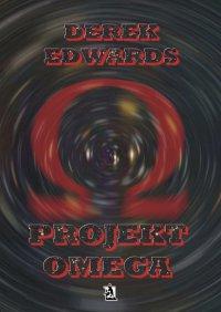 Projekt Omega - Derek Edwards
