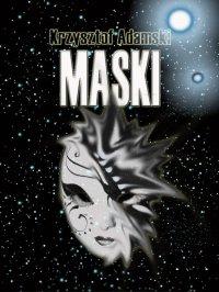Maski - Krzysztof Adamski