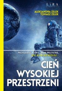 Cień wysokiej przestrzeni - Aleksandra Zelek