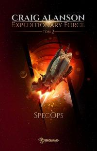 Expeditionary Force. Tom 2. SpecOps - Craig Alanson