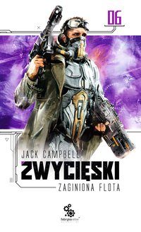 Zaginiona flota 6. Zwycięski - Jack Campbell