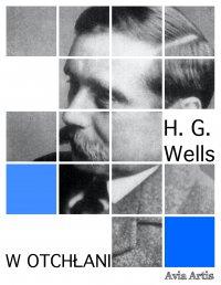W otchłani - H.G Wells
