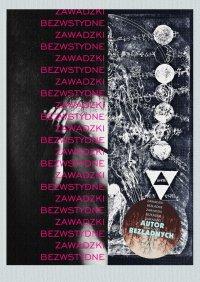 Bezwstydne - Adrian Zawadzki