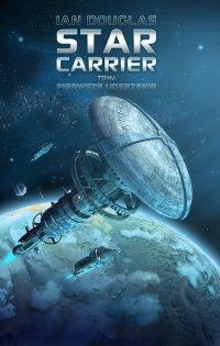 Star Carrier. Tom 1. Pierwsze uderzenie - Ian Douglas
