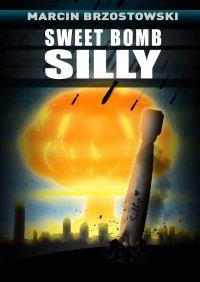 Sweet bomb Silly - Marcin Brzostowski
