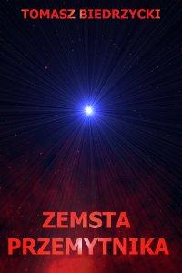 Zemsta przemytnika - Tomasz Biedrzycki