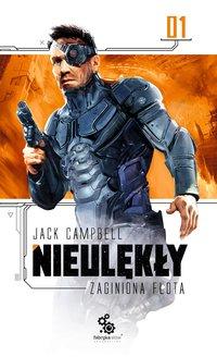 Zaginiona flota 1. Nieulękły - Jack Campbell